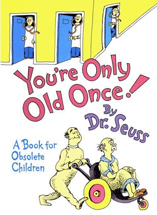 Book_Cover_Youre_Only_Old_Once